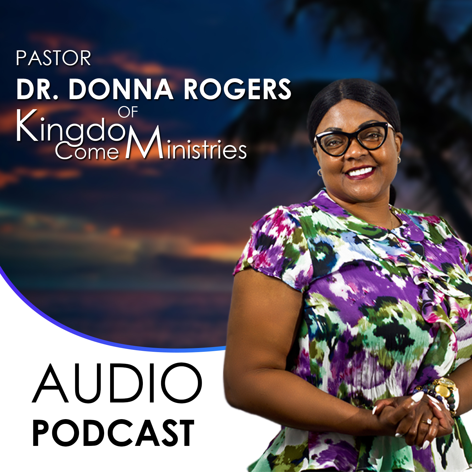 Being Battle Ready – The Prayer of Faith Part 1 Dr. Donna Rogers
